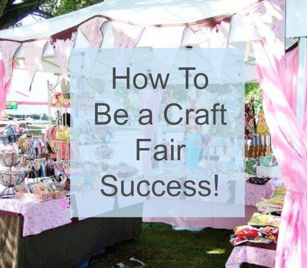 Tip: Be a Craft Fair Success